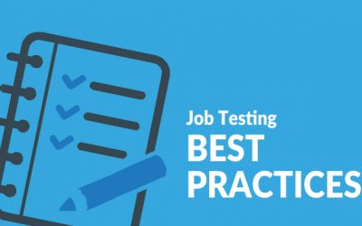 Testing Best Practices: When Should I Test a Job Candidate?