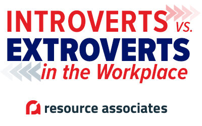 Introverts vs. Extroverts in the Workplace